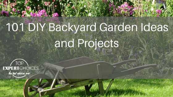 101 DIY Backyard Garden Ideas and Projects